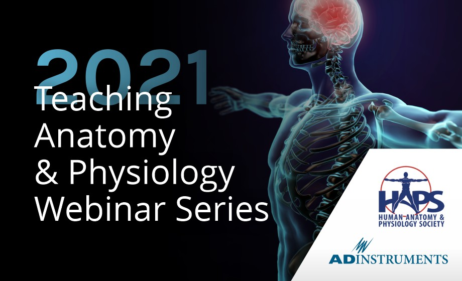 Teaching Anatomy & Physiology Webinar Series